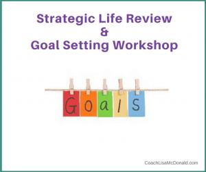 Strategic Life Review & Goals Setting Workshop