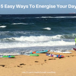 5 Simple Tips To Energise Your Day
