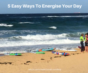 5 Easy Ways To Energise Your Day