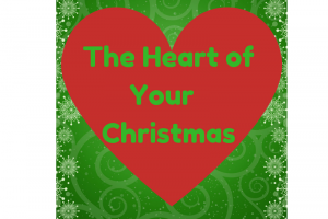 The Heart of Your Christmas 2017