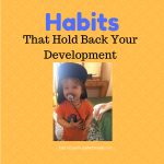 Habits That Hold Your Development Back