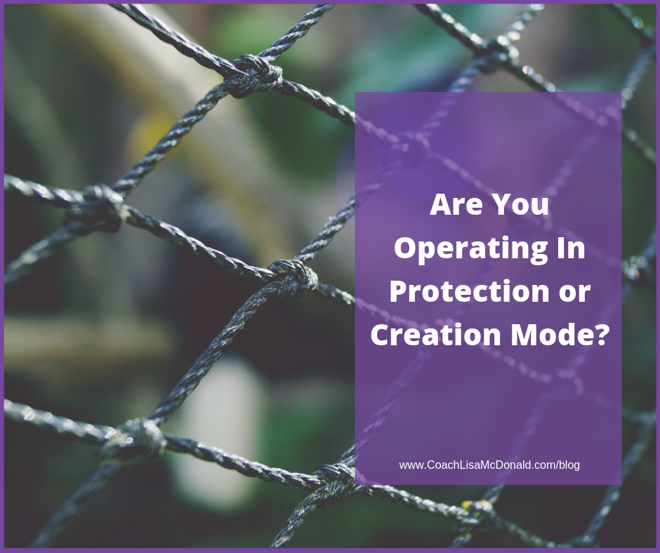 Are-You-Operating-In-Creation-or-Protection-Mode_-1