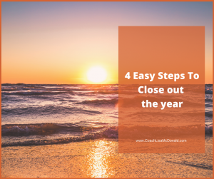 4 Easy Steps To Close Out The Year